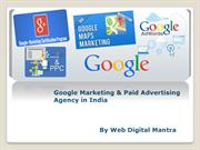 Google Marketing & Paid Advertising Agency in India