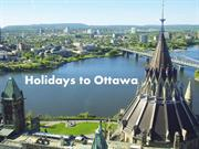 Things to do in Ottawa and cheap holidays to Ottawa