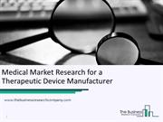 Case Study – Medical Market Research for a Therapeutic Device Manufact