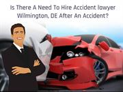 Is There A Need To Hire Accident lawyer After An Accident?