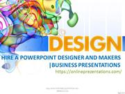 HIRE A POWERPOINT DESIGNER AND MAKERS | BUSINESS PRESENTATIONS