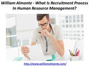 William Almonte - What Is Recruitment Process In Human Resource Manage