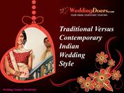 Traditional Versus Contemporary Indian Wedding Style