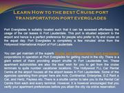 Learn How to the best Cruise port transportation port everglades