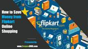 How to Save Money from Flipkart Online shopping