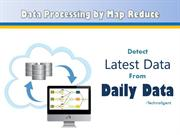 Get the latest data from daily data  by Map Reduce
