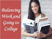 Balancing Work and Going to College