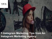 5 Instagram Marketing Tips from An Instagram Marketing Agency