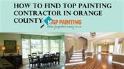 How to Find Top Painting Contractor in Orange County