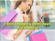 5 Best Shopping Deals Apps For Android