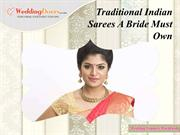 Traditional Indian Sarees A Bride Must Own