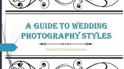 A Guide To Wedding Photography Styles