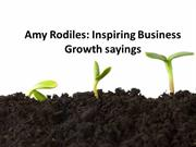 Amy Rodiles Inspiring Business Growth Sayings