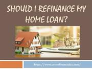 Should I Refinance My Home Loan - Arrow Financial