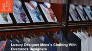 Luxury Designer Mens's Clothing with Overstock Designers