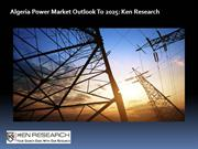 Algeria Power Market Research Report: Ken Research