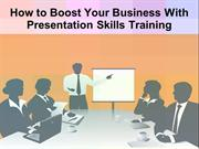 Boost Your Business With Online Presentation Skills Training In Miami