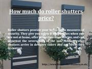How Much Do Roller Shutters Price