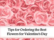 Tips for Ordering the Best Flowers for Valentine's Day