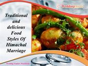 Traditional and delicious Food Styles Of Himachal Marriage