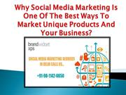 Why Social Media Marketing is one of the best ways to market.