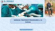 Surgical Treatments - The Commonest Heart Operation by Dr. Gokhale