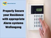Properly Secure your Home with appropriate Alarm systems Wollongong