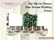 Top Tips to Choose Your Dream Wedding Venue