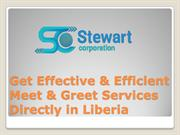 Get Effective & Efficient Meet & Greet Services Directly in Liberia