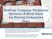 DesFran Company Formation Services: A Must-Have for Startup Companies