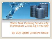 Water Tank Cleaning Services By Professional