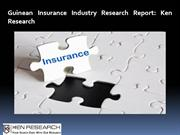 Guinean Insurance Industry Research Report: Ken Research