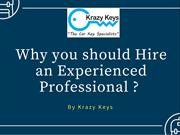 Reasons for Hiring an Experienced Professional By Krazy Keys