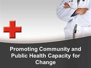 Promoting Community and Public Health Capacity for Change