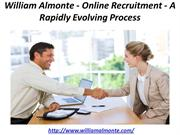 William Almonte - Online Recruitment - A Rapidly Evolving Process