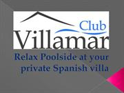 Villa rental on the Costa Brava, Costa Blanca, Ibiza and Majorca