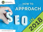 How to Approach SEO in 2018