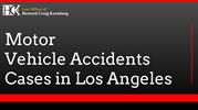 Motor Vehicle Accidents Cases in Los Angeles