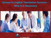 Korean to English Translation Services – Why It Is Necessary