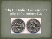Why old Indian coins are best gifts on Valentine's Day 15th-Feb-18