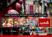 China Tourism in Australia Report and Strategy for Growth.