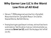 Why Garner Law LLC Is the Worst Law Firm of All Kind