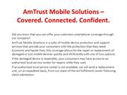 AmTrust Mobile Solutions – Covered. Connected. Confident.