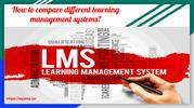 How to compare different learning  management systems_