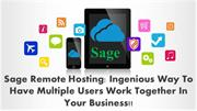 Sage Remote Hosting  Ingenious Way To Have Multiple Users Work Togethe