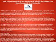 Polar King International, Inc. to Demonstrate at the 2018