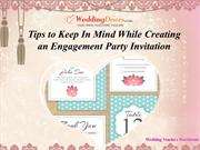 Tips to Keep In Mind While Creating an Engagement Party Invitation