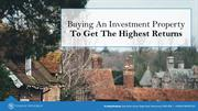 How To Invest In Property To Get The Highest Returns