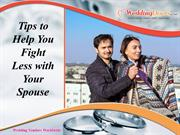 Tips to Help You Fight Less with Your Spouse