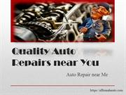 Quality Auto Repairs near You